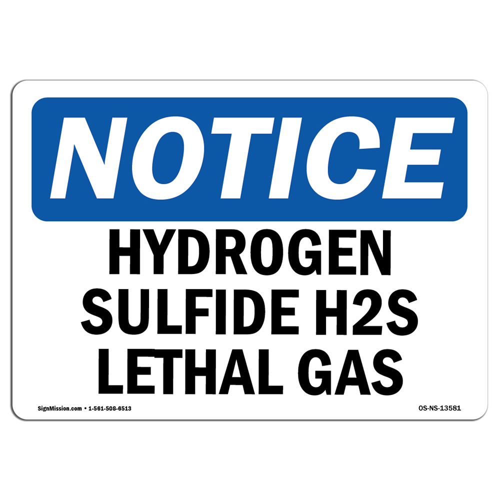 Hydrogen Sulfide H2S Lethal Gas SignHeavy Duty Sign or Label Details about  /OSHA Notice