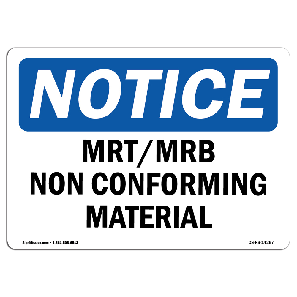 OSHA Notice Mrt Mrb Nonconforming Material SignHeavy Duty Sign or Label