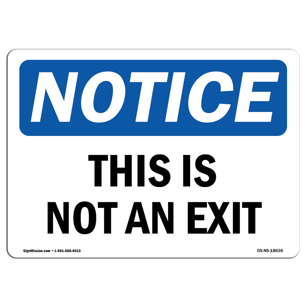 This Is Not An Exit SignHeavy Duty Sign or Label OSHA Notice