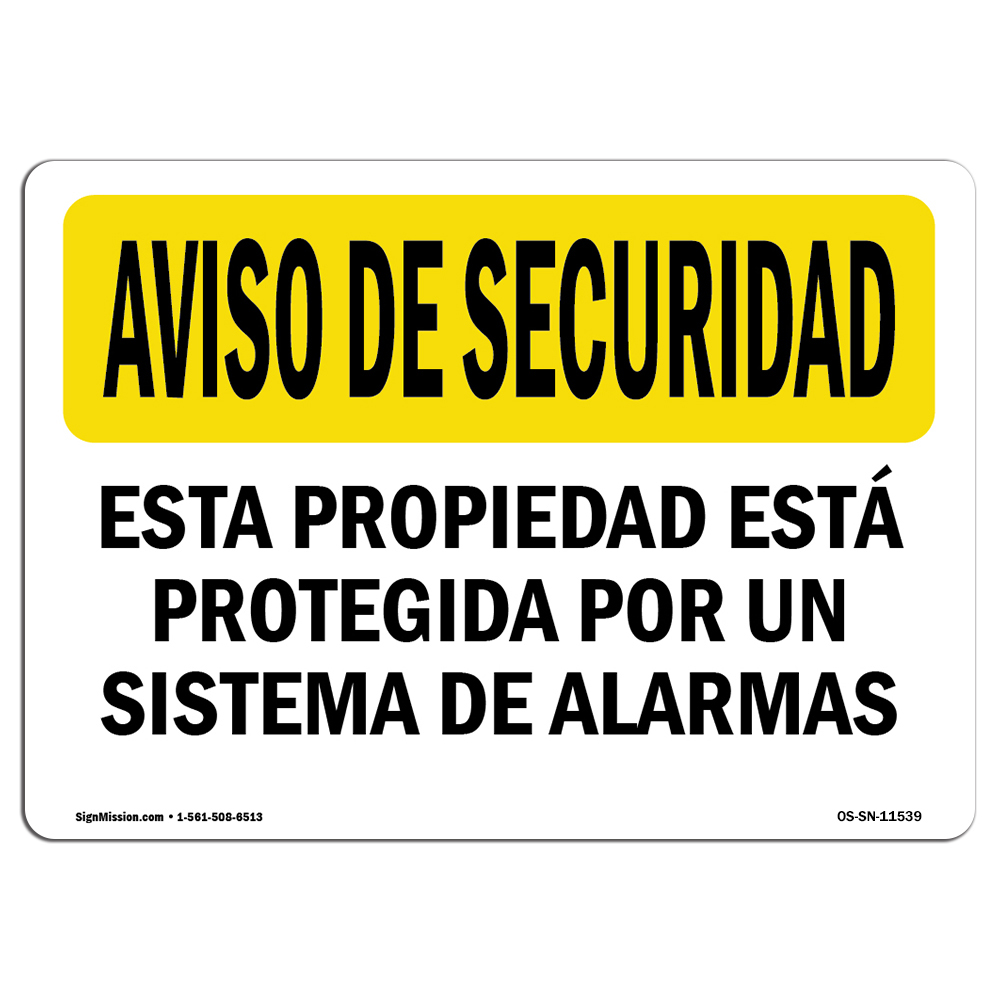 Facility Protected By Alarm Spanish Made in the USA OSHA SECURITY NOTICE Sign