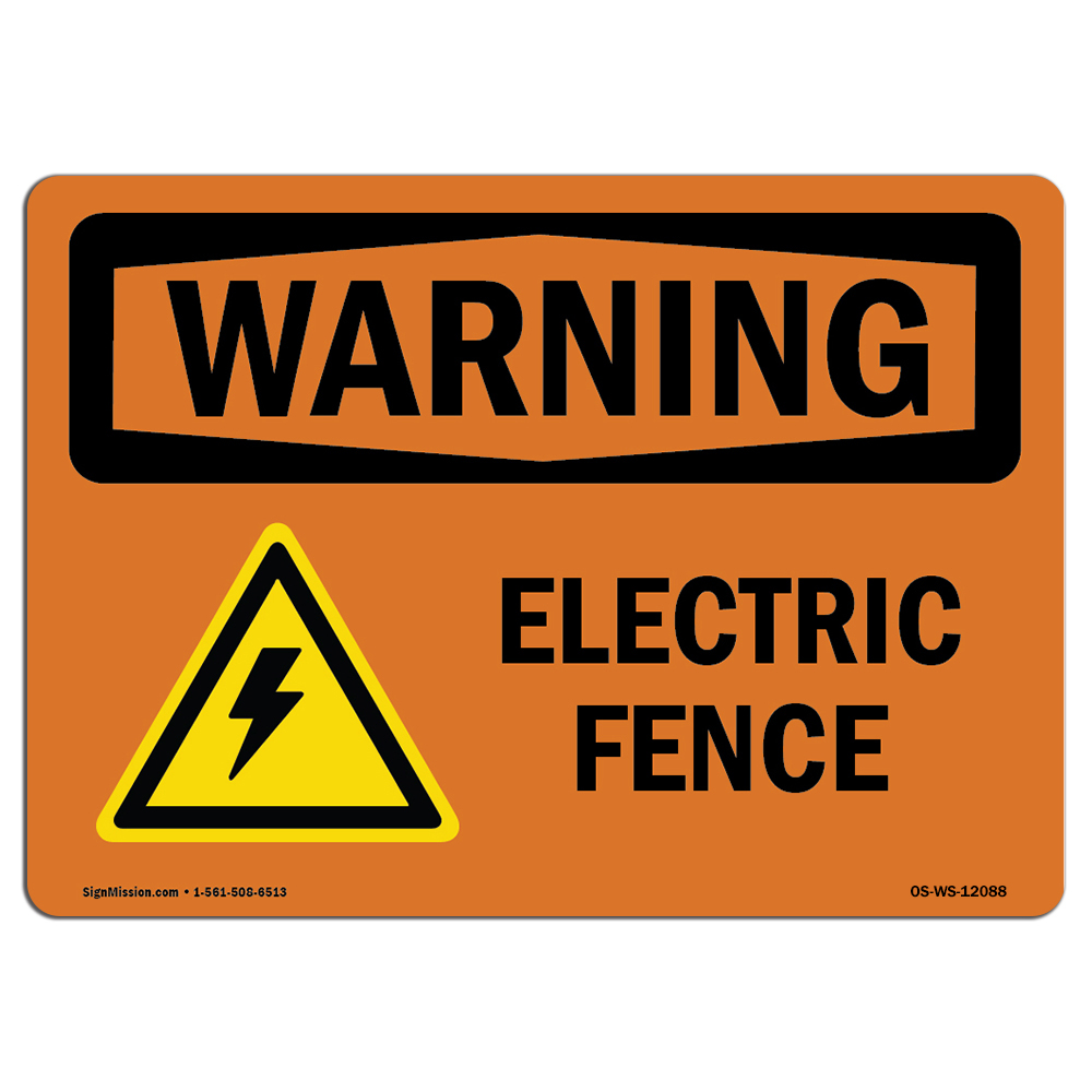 Made in the USA Electric Fence With Symbol OSHA WARNING Sign