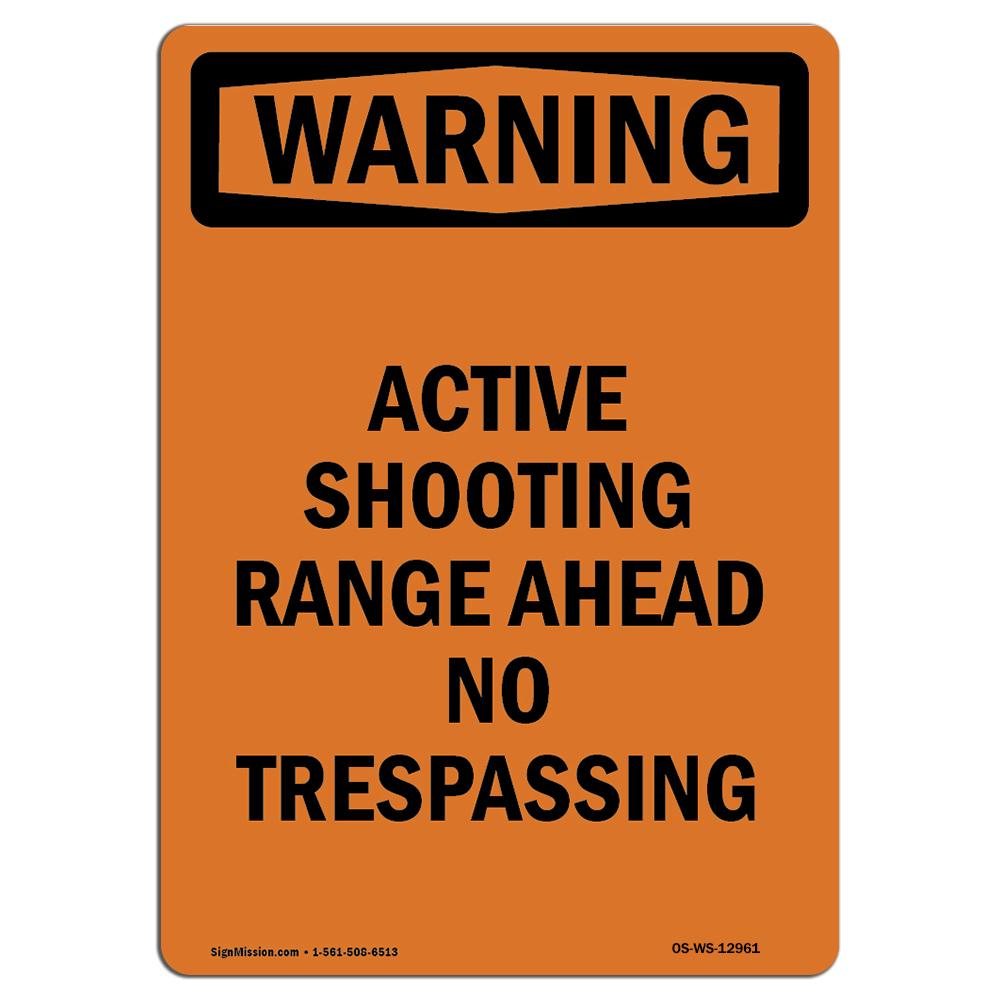 OSHA WARNING Sign Active Shooting Range Ahead No�Made in the USA