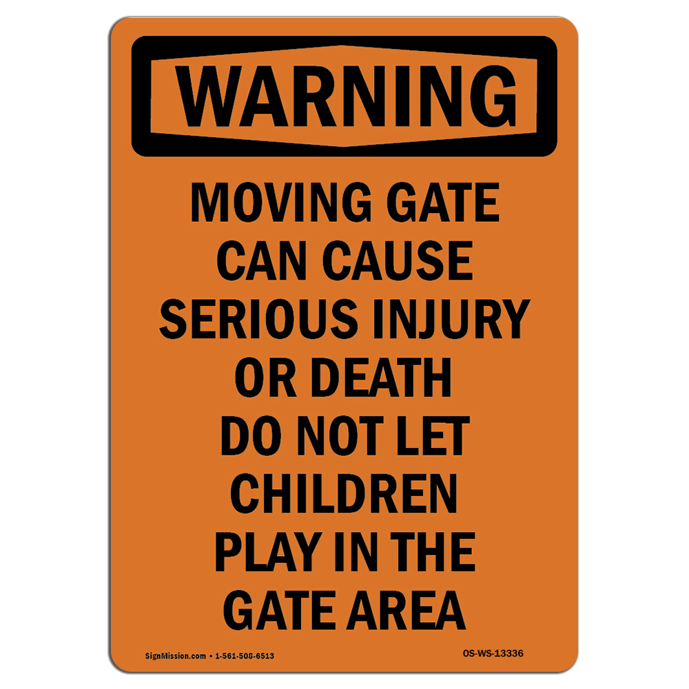 OSHA WARNING Sign Moving Gate Can Cause Serious Made in the USA