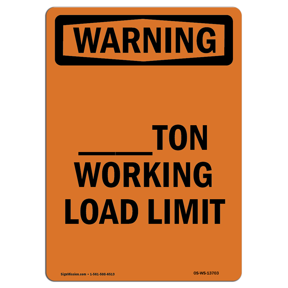 /_/_/_/_Ton Working Load Limit�Made in the USA OSHA WARNING Sign