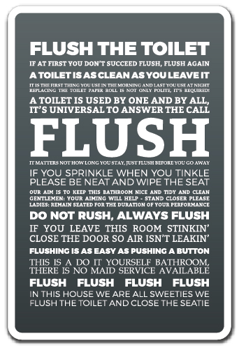 Flush The Toilet Novelty Sign Clean Toilet Restroom