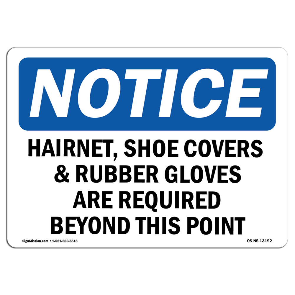 OSHA Notice - Hairnet, Shoe Covers & Rubber Gloves Are Sign