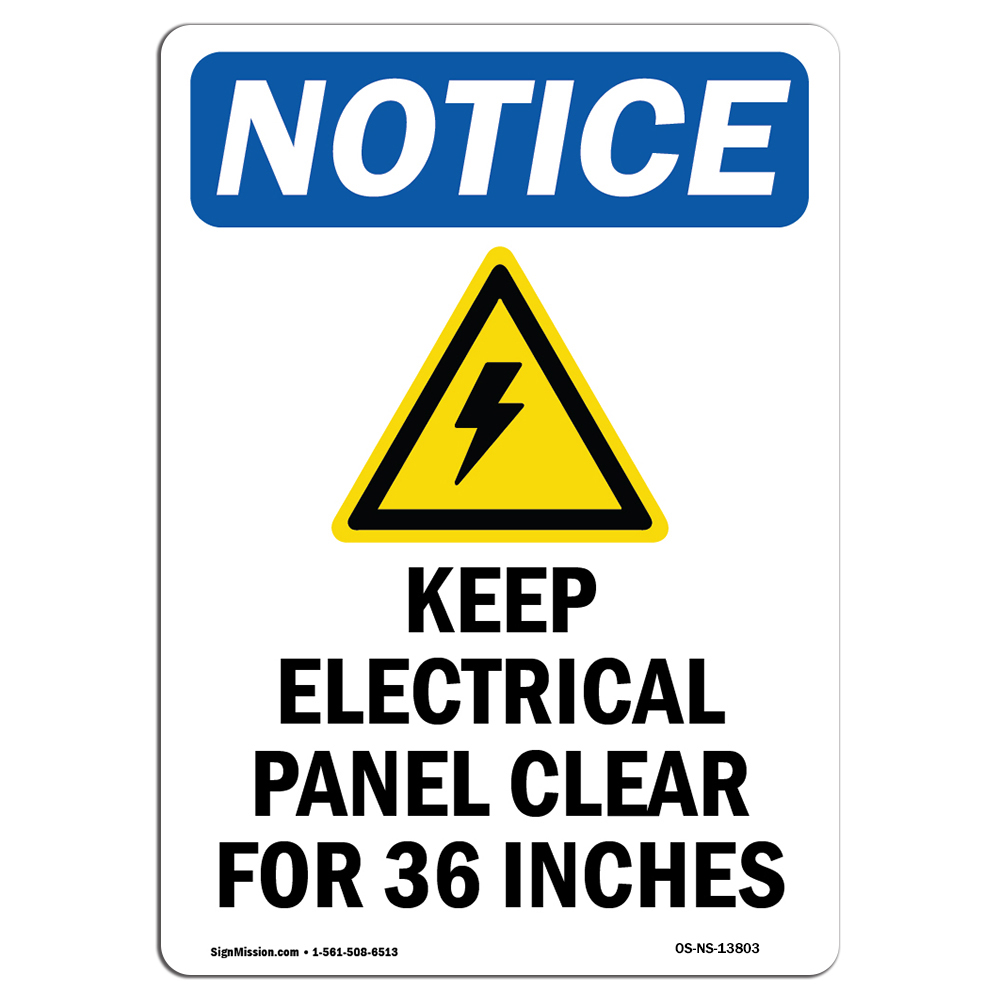Rigid Plastic or Vinyl Label Decal /Made in The USA Electrical Panel 36 Clearance Do Not Block Protect Your Business Choose from: Aluminum Construction Site OSHA Notice Sign
