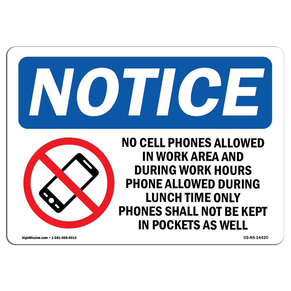 osha notice no cell phones allowed in work sign with symbol heavy duty ebay. Black Bedroom Furniture Sets. Home Design Ideas