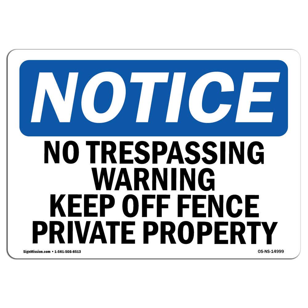 OSHA WARNING Sign No Trespassing�Made in the USA