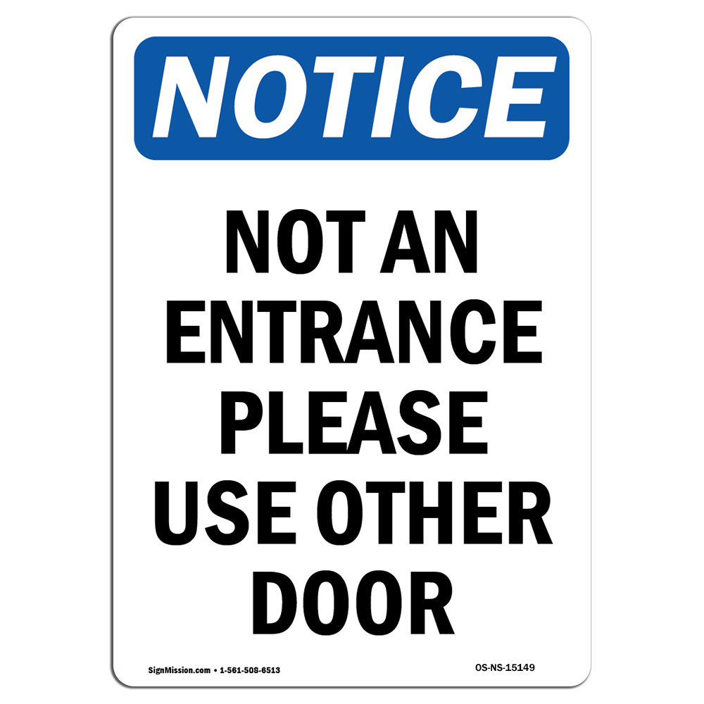 OSHA Notice No Admittance All Deliveries Must SignHeavy Duty