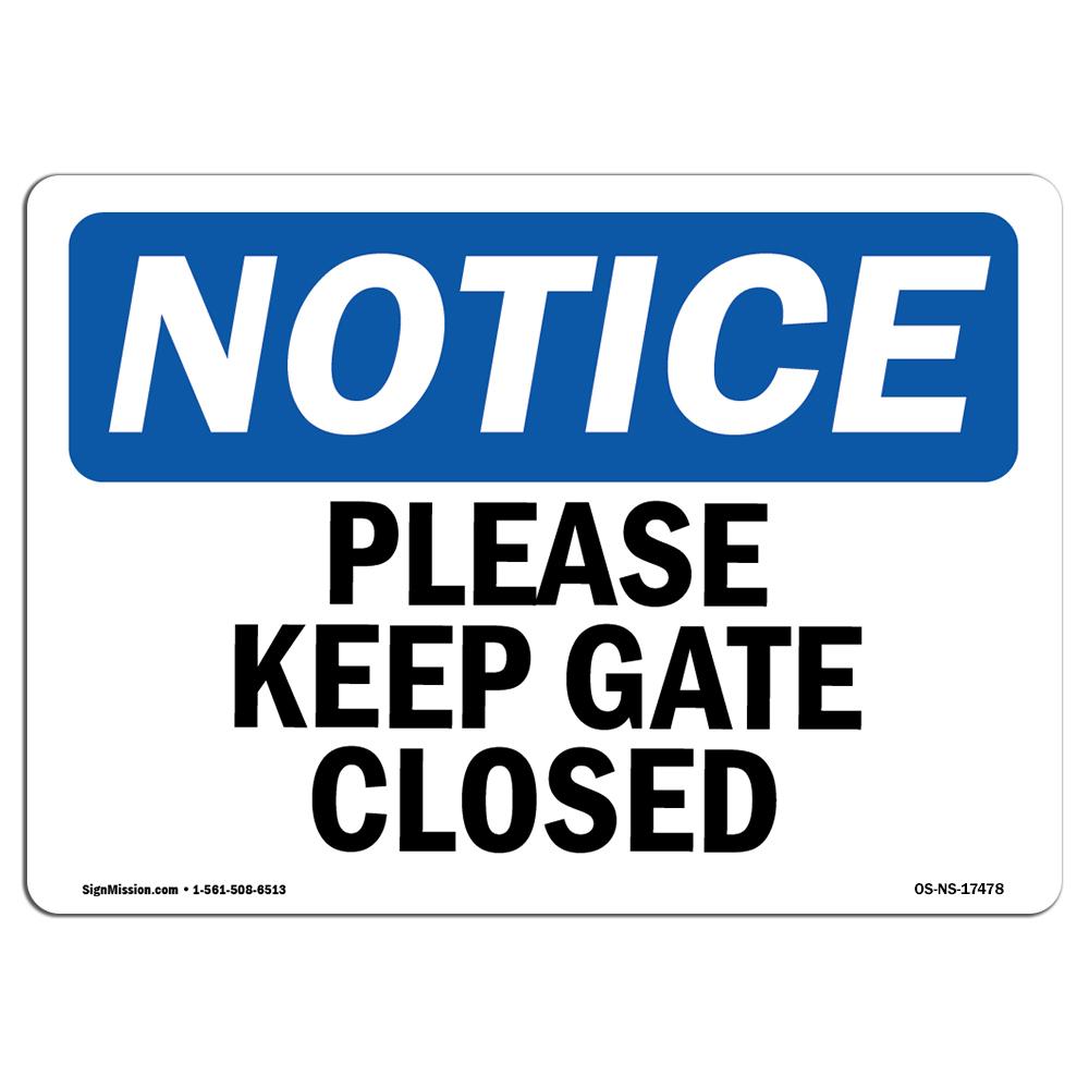 Keep Gate Closed BilingualHeavy Duty Sign or Label OSHA Danger Sign