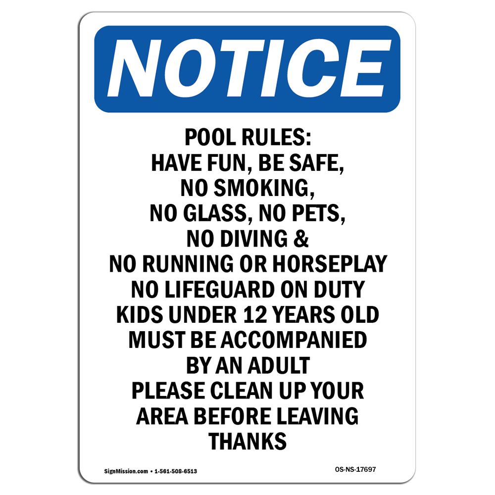 OSHA Notice - Pool Rules Have Fun, Be Safe, Sign
