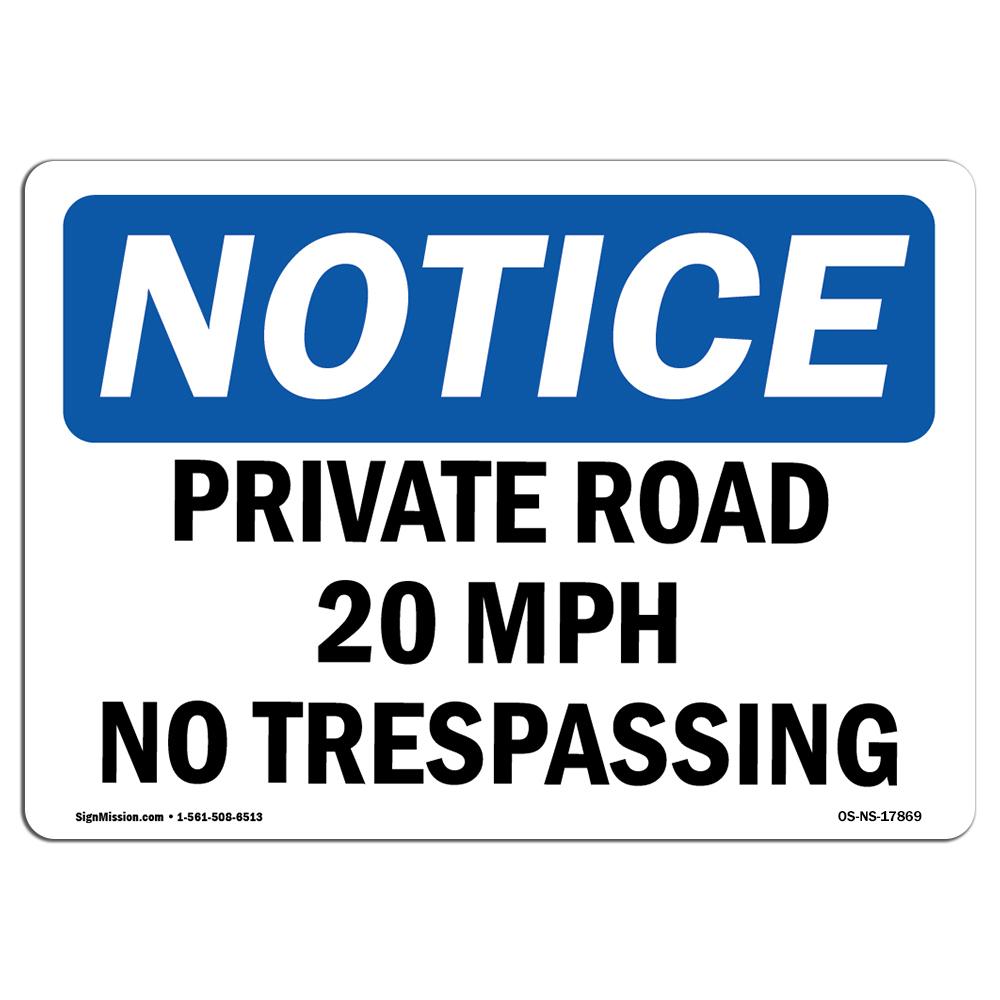 Private Property No Parking OSHA Notice Trespassing SignHeavy Duty