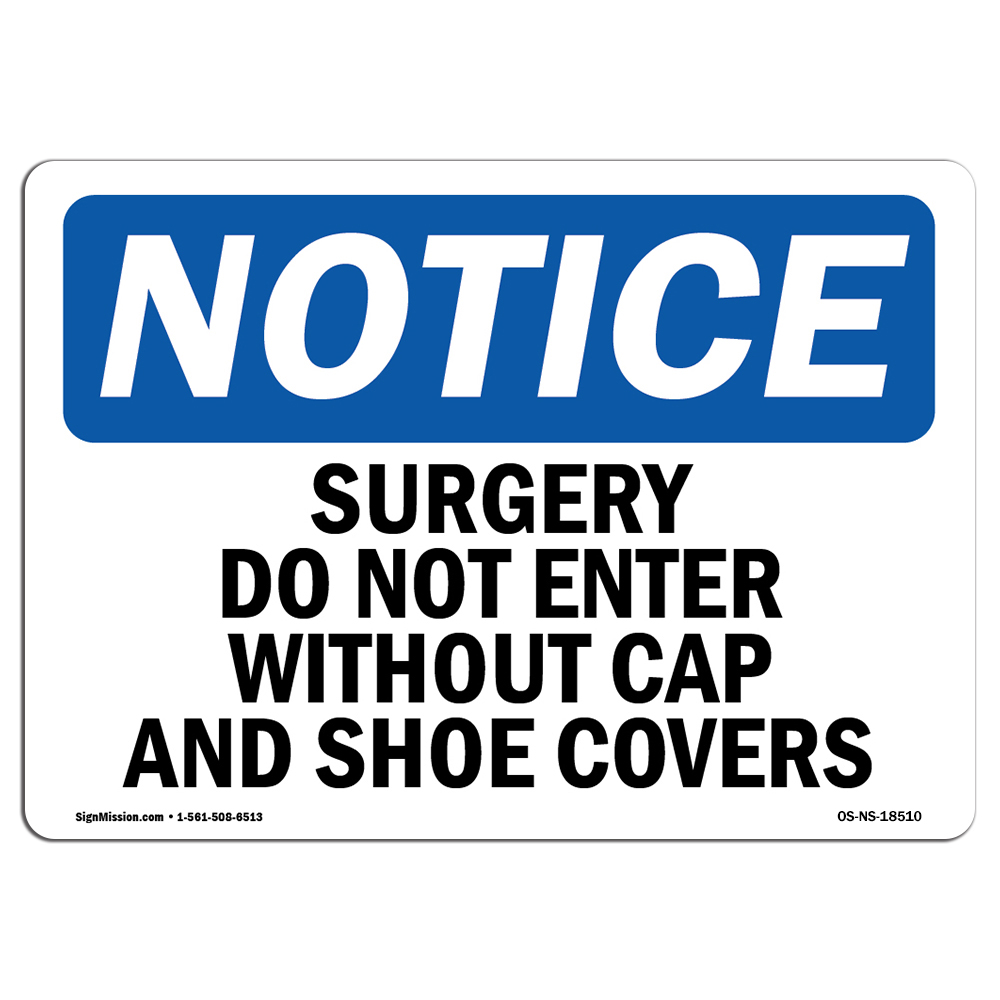 OSHA Notice - Surgery Do Not Enter Without Cap And Shoe Cove
