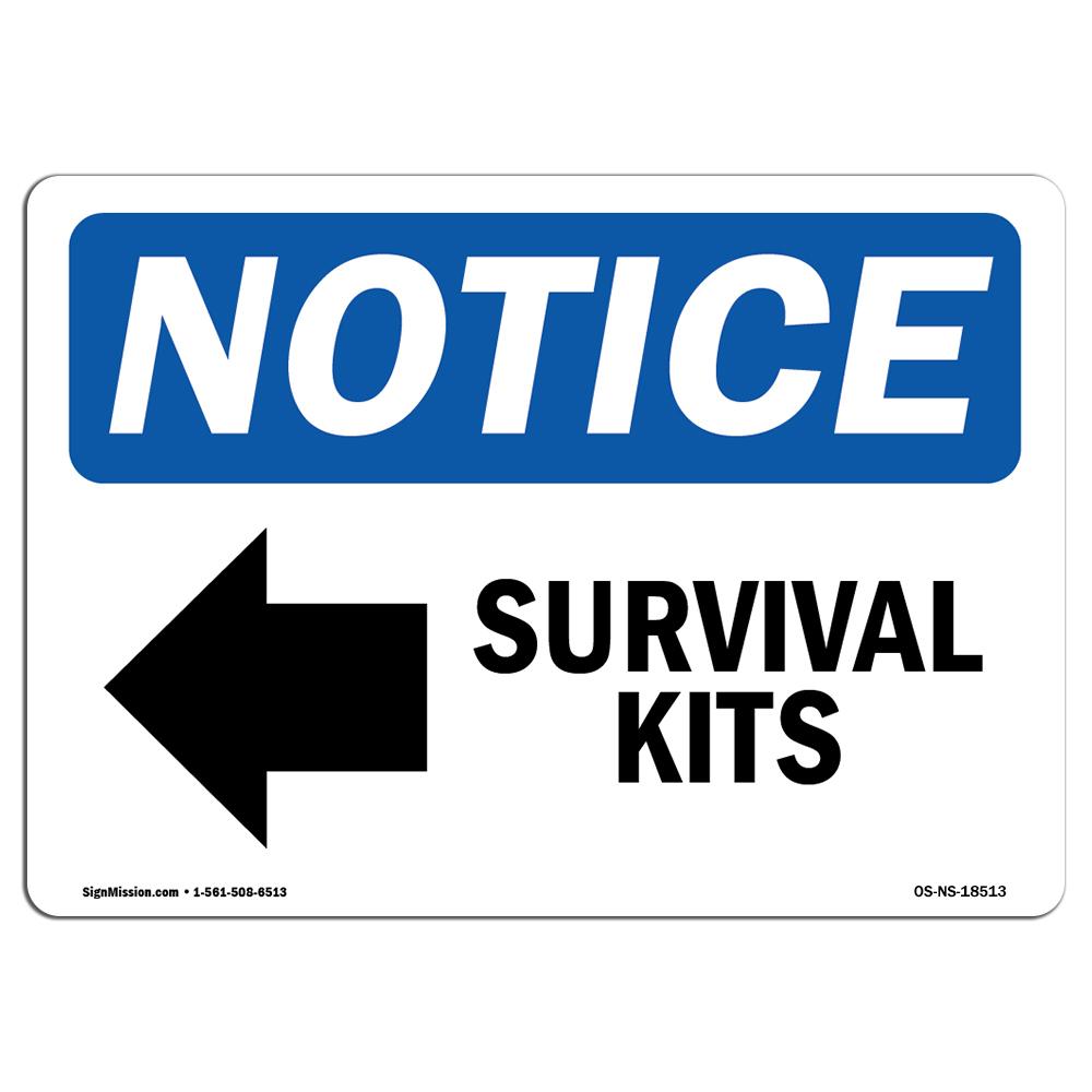 OSHA Notice - Survival Kits  Sign With Symbol | Heavy Duty