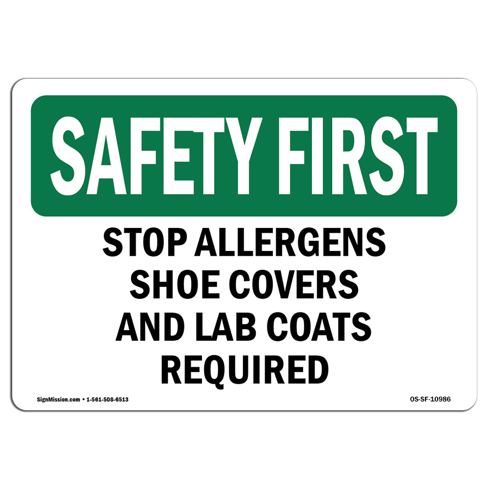 OSHA SAFETY FIRST Sign - Stop Allergens Shoe Covers And Lab
