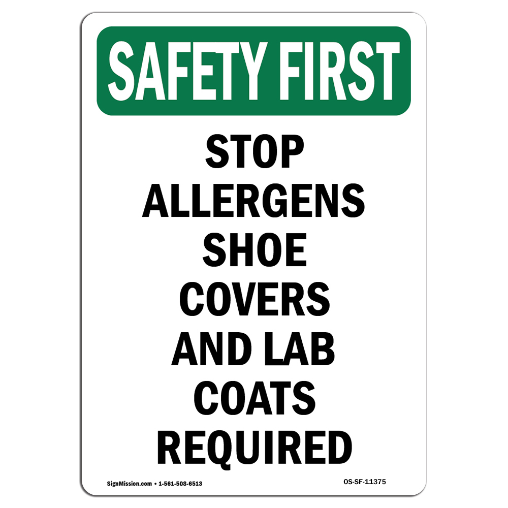 OSHA SAFETY FIRST Sign - Stop Allergens Shoe Covers And |