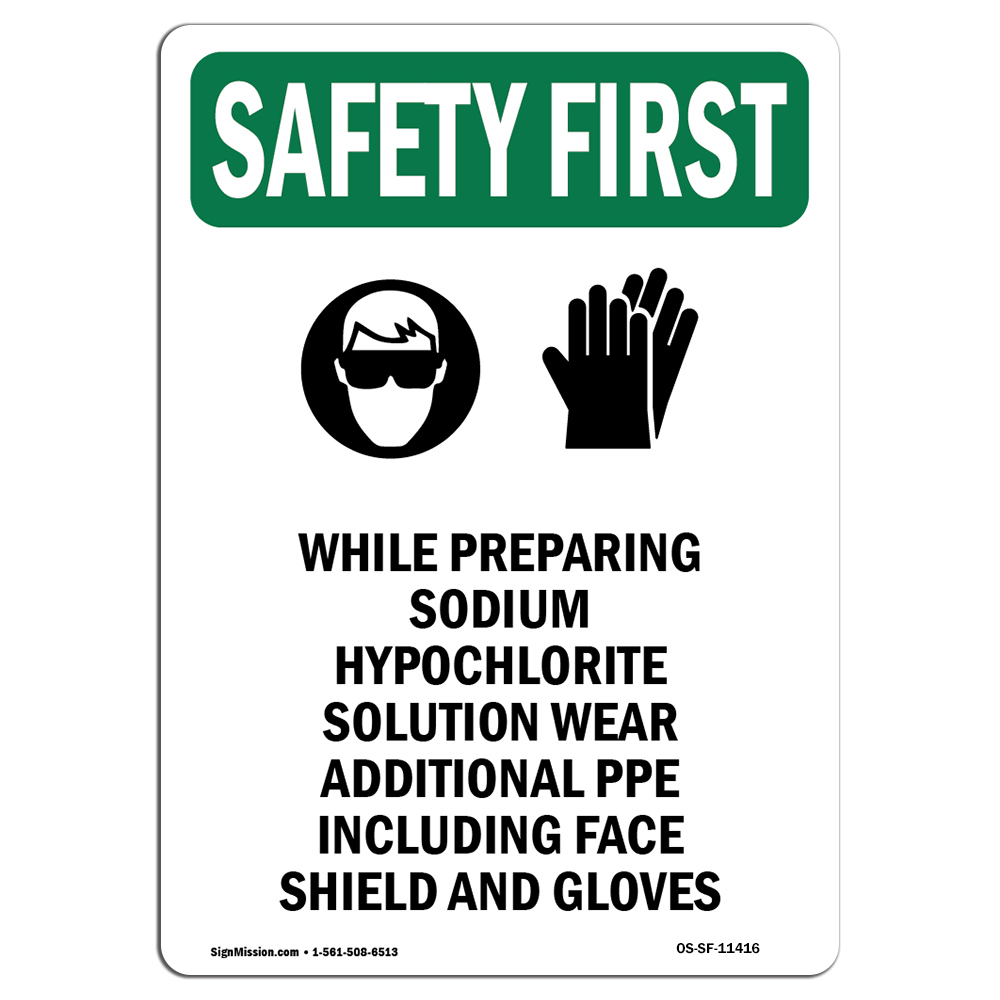 Osha Safety First Sign While Preparing Sodium Hypochlorite With