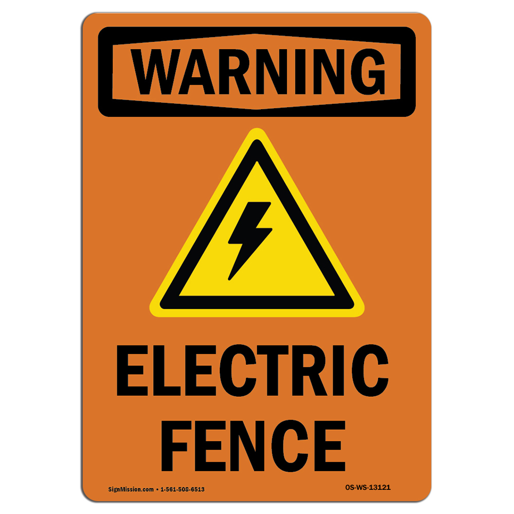 OSHA WARNING Sign - Electric Fence With Symbol  �Made in t