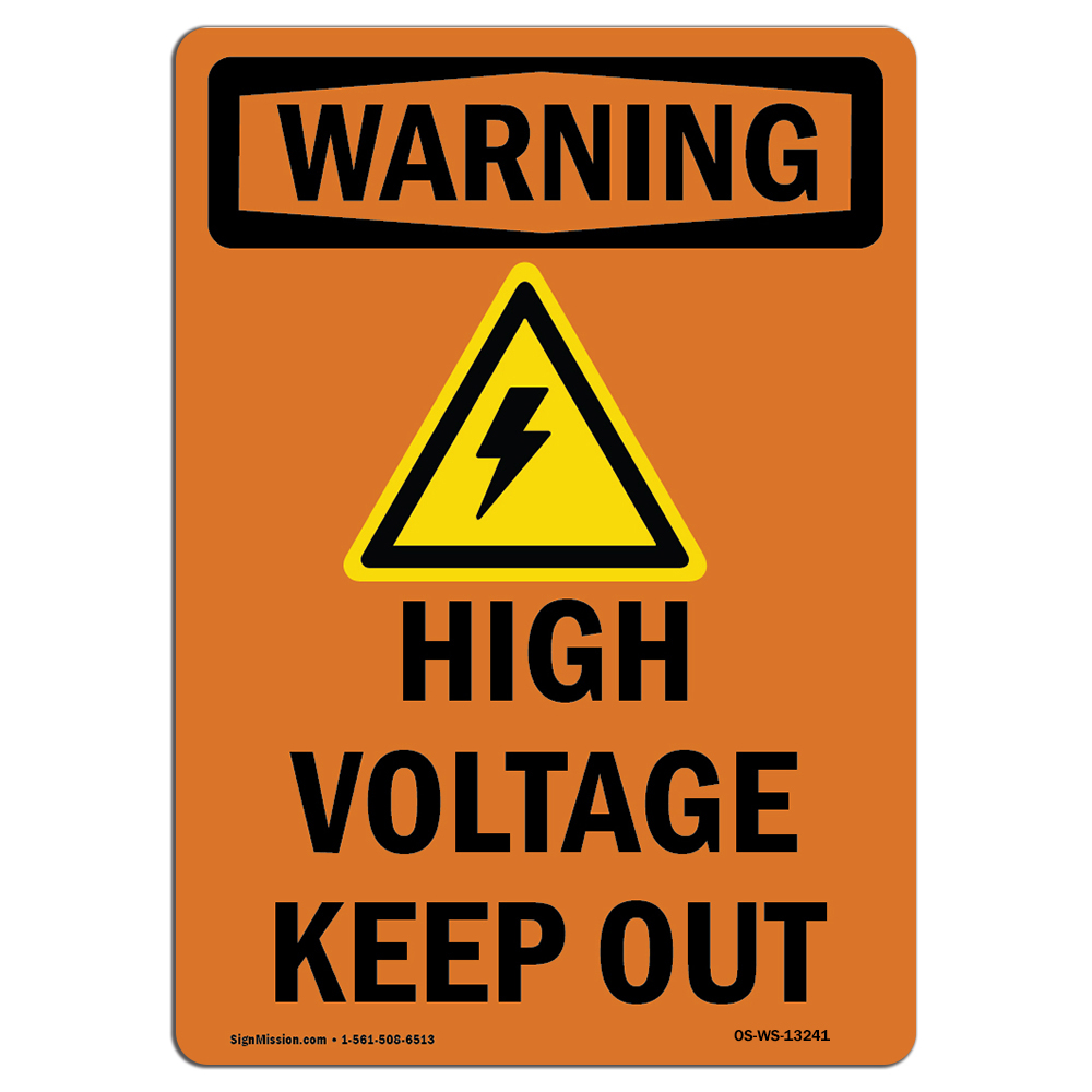 Osha Warning Sign High Voltage Keep Out With Symbol Made In The