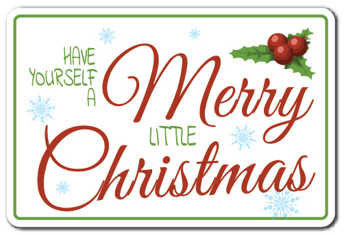 Have Yourself A Merry Little Christmas Sign.Details About Have Yourself A Merry Little Christmas Sign Holiday Song Indoor Outdoor 12