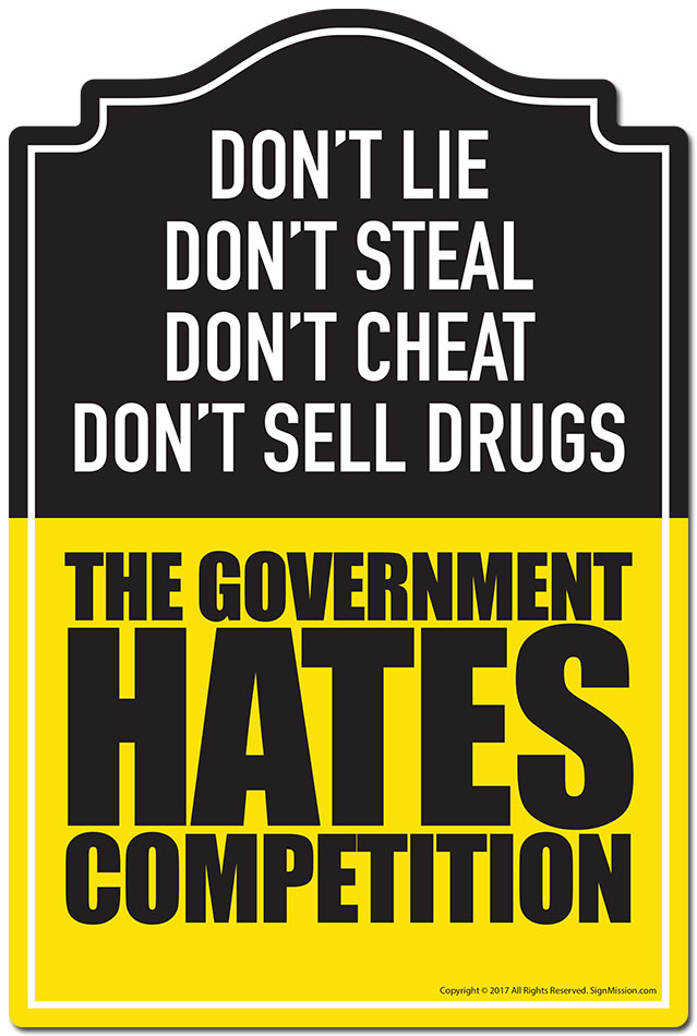 Don't Sell Drugs The Government Hates Competition Sign | Funny Home Decor |  eBay