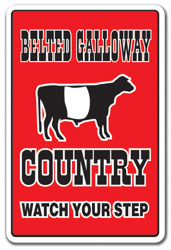 Details About Belted Galloway Country Sign Farm Animals Watch Your Step Redneck 12