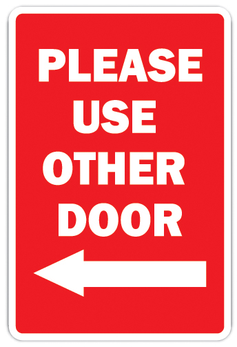 Please Use The Other Door With Left Arrow Novelty Sign Office Entrance Entry